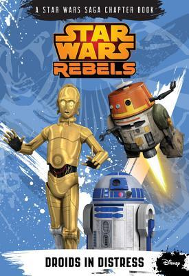 Droids in Distress (Star Wars Rebels Chapter Book, #2)