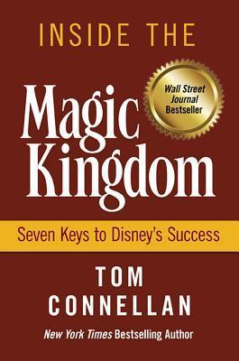 Inside the Magic Kingdom by Thomas K. Connellan