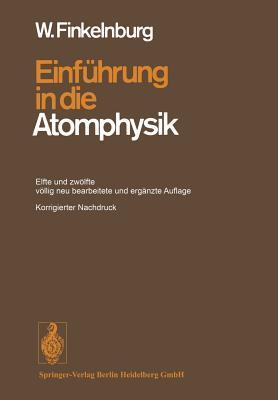 Einfuhrung in Die Atomphysik