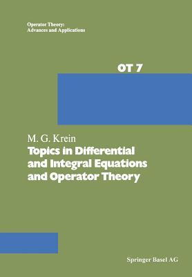 Topics in Differential and Integral Equations and Operator Theory