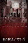 Soulless (Madame Lilly, Voodoo Priestess #2)