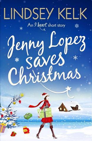 Jenny Lopez Saves Christmas (I Heart 6.5)