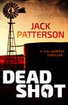 Dead Shot (Cal Murphy, #1)