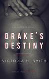 Drake's Destiny (Space, #2.5)