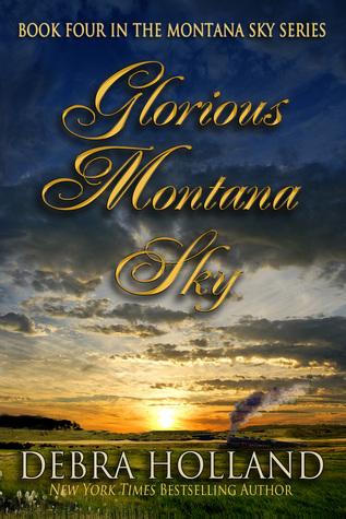 Glorious Montana Sky (Montana Sky, #4)