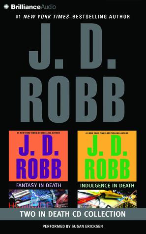 Fantasy in Death / Indulgence in Death