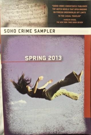 Soho Crime Sampler: Spring 2013