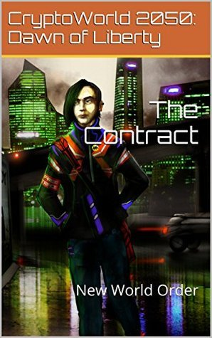 The Contract (New World Order Book 1)
