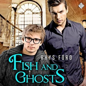 Fish and Ghosts(Hellsinger 1) - Rhys Ford