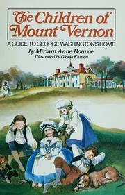 The Children of Mount Vernon: A Guide to George Washington's Home