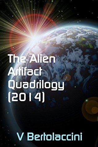 The Alien Artifact Quadrilogy (2014) (Novelette One)