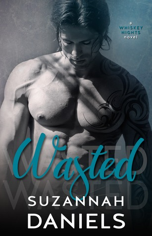 Wasted (Whiskey Nights, #1)