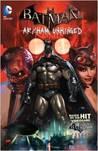Batman: Arkham Unhinged, Vol. 1