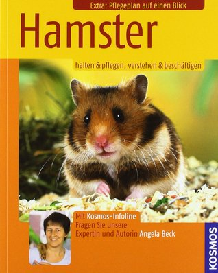 Hamster: Halten & pflegen, verstehen & beschäftigen