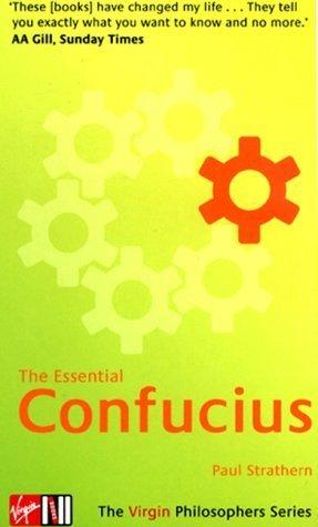 The Essential Confucius (The Virgin Philosophers Series)