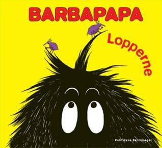 Barbapapa: Lopperne