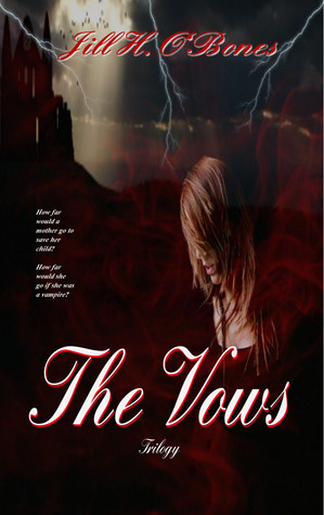 The Vows Trilogy
