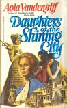 Daughters of the Shining City