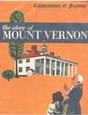 The Story of Mount Vernon (Cornerstones of Freedom)