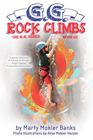 G.G. Rock Climbs (The G.G. Series, Book #2)