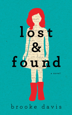 Lost & Found: A Novel