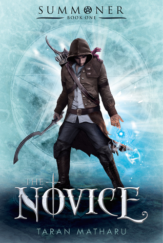 The Novice (Summoner #1) – Taran Matharu