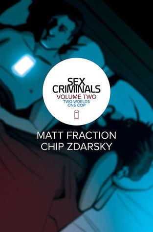 Sex Criminals, Vol. 2: Two Worlds, One Cop