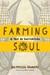 Farming Soul by Patricia Damery