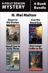 Polly Deacon Mysteries 4-Book Bundle: Down in the Dumps / Cue the Dead Guy / Dead Cow in Aisle Three / One Large Coffin to Go