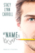 My Name is Bryan by Stacy Lynn Carroll