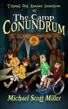 The Camp Conundrum (Twisted Oak Amateur Detectives #2)