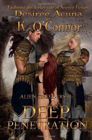 Deep Penetration (Alien Breeders, #2)