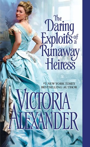 The Daring Exploits of a Runaway Heiress...