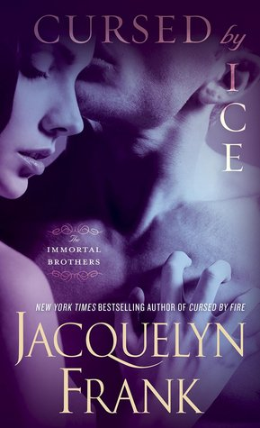 Cursed by Ice (Immortal Brothers, #2)