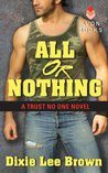 All or Nothing (Trust No One, #1)