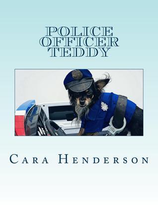 Police Officer Teddy (Book 1)
