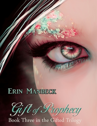 Gift of Prophecy: Book Three of the Gifted Trilogy
