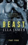 Beast, Part Four by Ella James