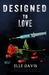 Designed to Love (The Desig...