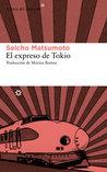 El expreso de Tokio by Seicho Matsumoto