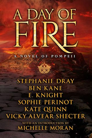A Day of Fire by Stephanie Dray