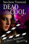 Dead Cool (Shara Summers #2)