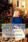 Sonnets from New England by David B. Lentz