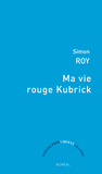 Ma vie rouge Kubrick