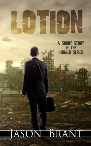 Lotion (The Hunger #1.5)