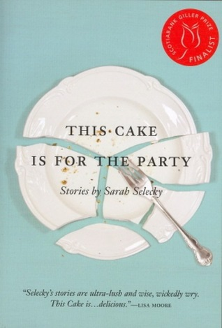 This Cake is for the Party: Stories