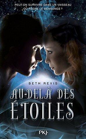 Au-delà des étoiles (Across the Universe, #1)