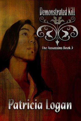Demonstrated Kill (Assassins, #3)
