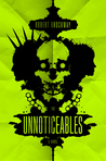 The Unnoticeables (Vicious Circuit, #1)