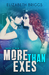 More Than Exes (Chasing The...